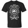 Image of Mens All men are created equal Taurus Zodiac Sign T-Shirt