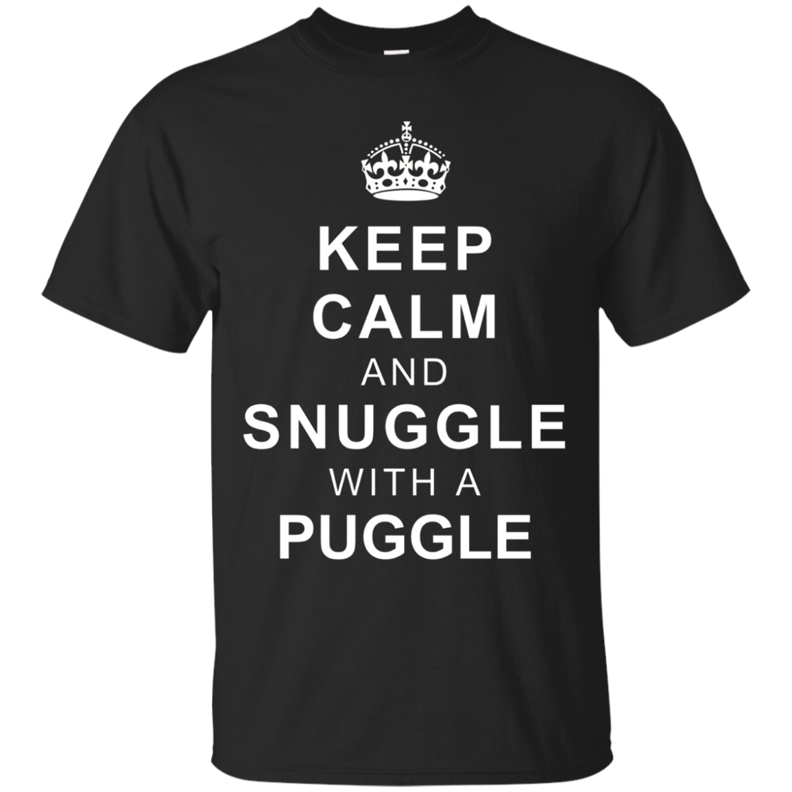 Keep Calm and Snuggle with a Puggle T-Shirt
