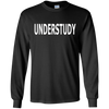 Image of Understudy Actor Actress Acting Play Show T-Shirt Tee