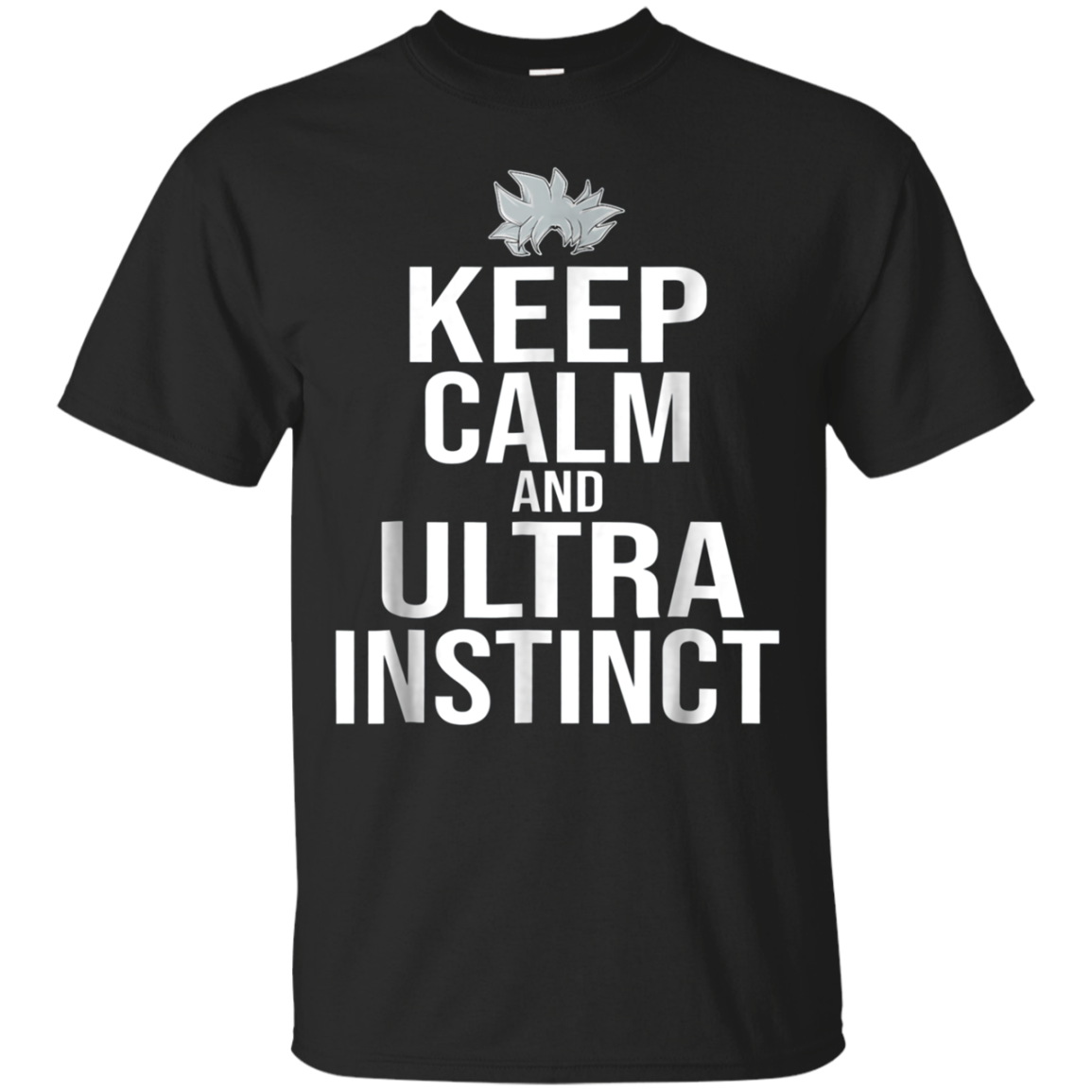 Keep Calm & Ultra Instinct T-shirt Dragon Super Men Women