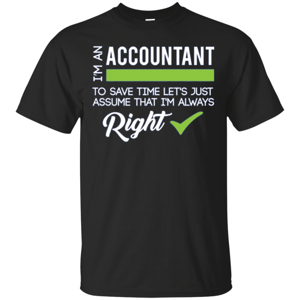 Funny Accountant CPA Long Sleeve Shirt Gift - Always Right