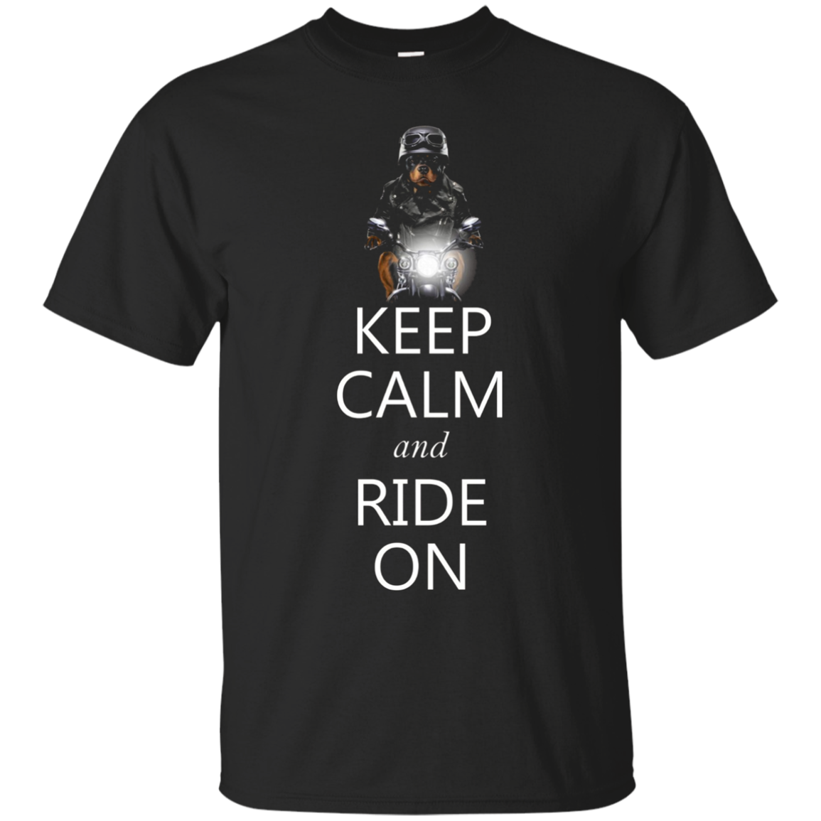 Keep Calm and Ride on, Rottweiler Dog on Motorcycle T-Shirt