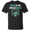 Image of Freak in the Spreadsheets T-Shirt