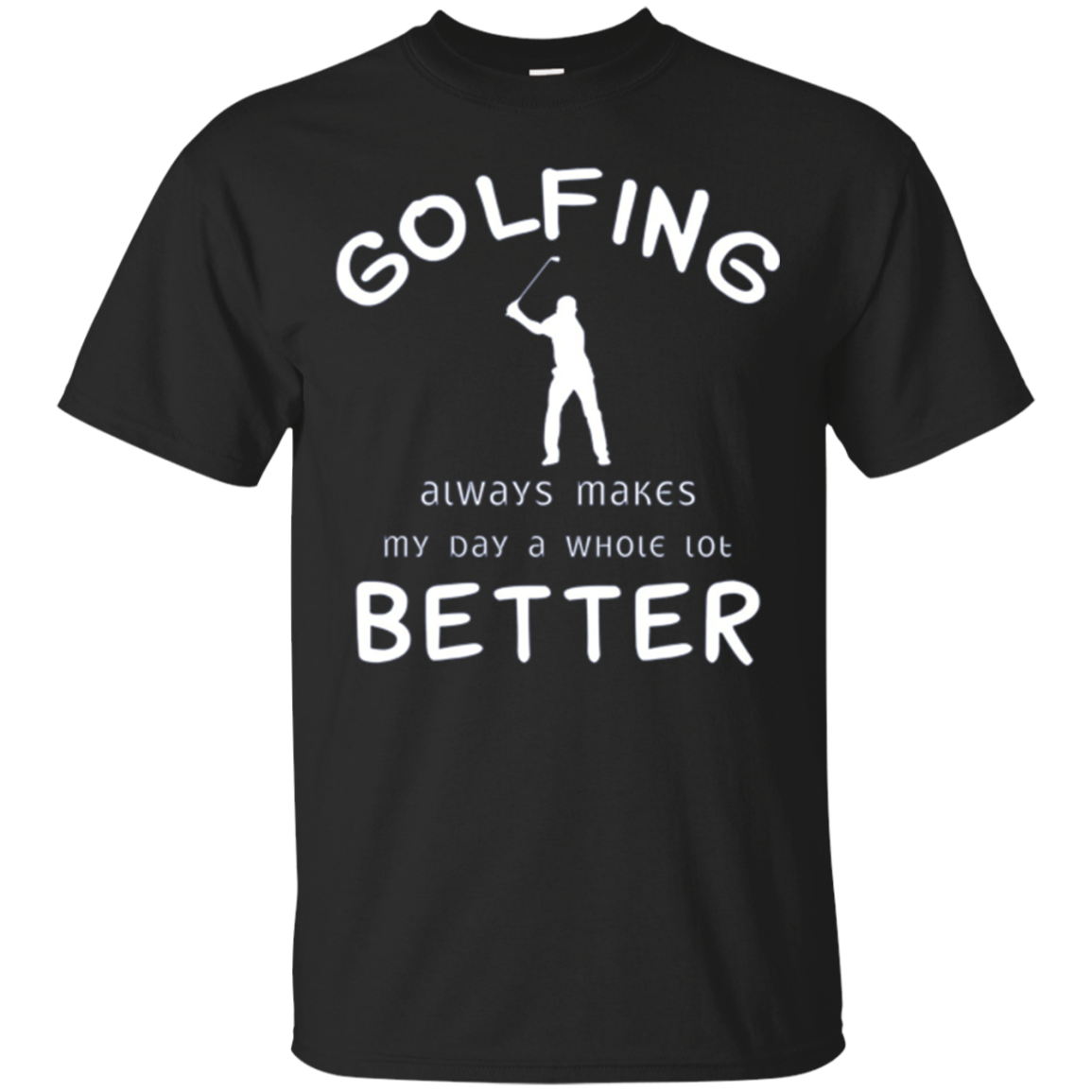 Golfing Makes Day Better Golf Player Long Sleeve T-Shirt