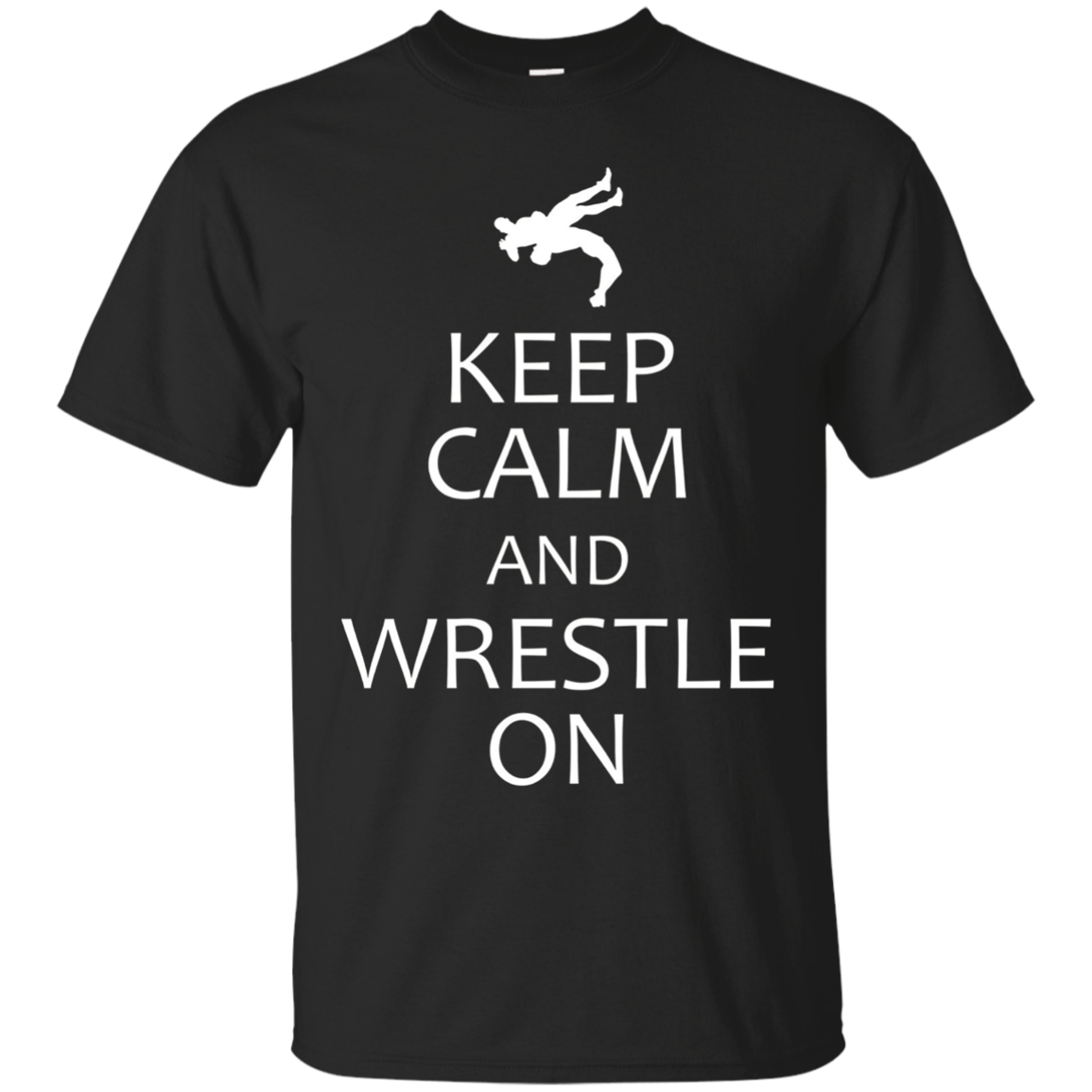 Keep Calm and Wrestle On wrestler t-shirt