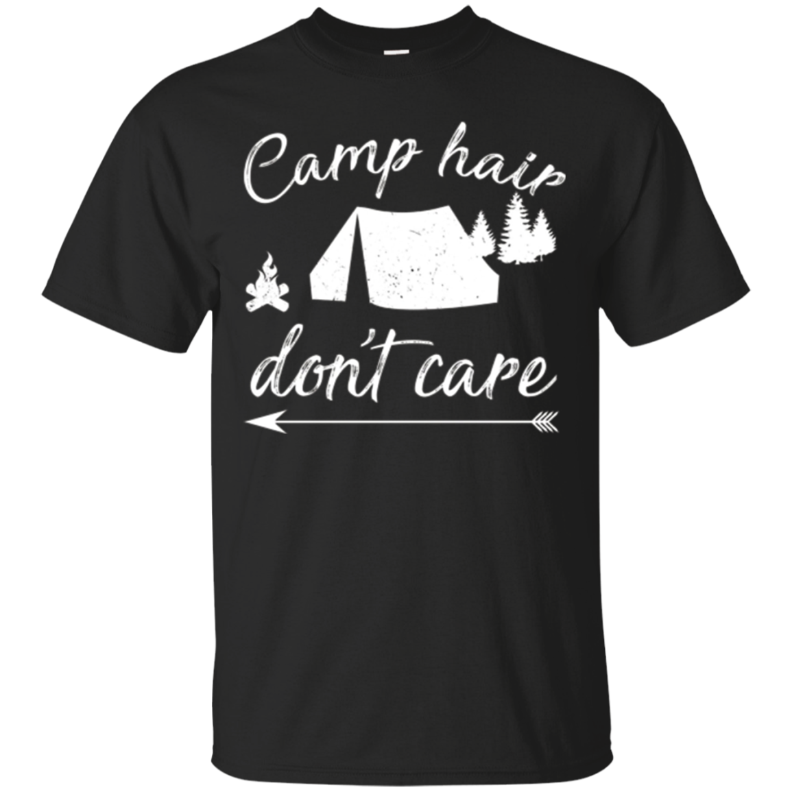 Camp Hair Don't Care T-Shirt - Funny Camping Shirt