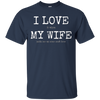 Image of Mens I Love When My Wife Picks Me Up Some Craft Beer T-Shirt