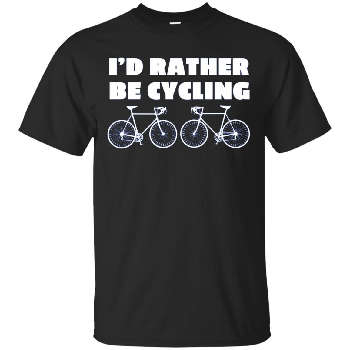 I'D RATHER BE CYCLING Funny Bicycle Workout Shirt