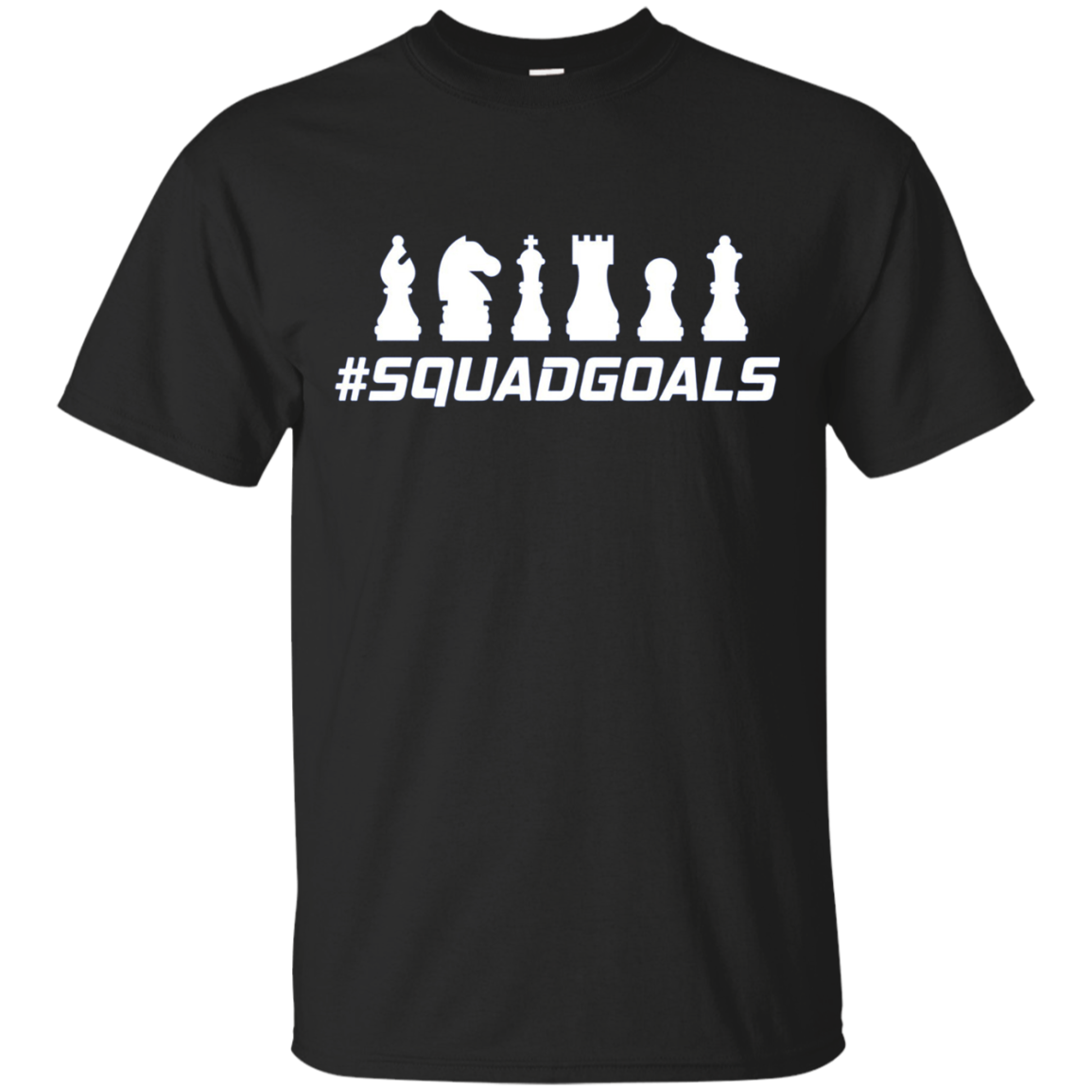 Squad Goals Chess Player T-Shirt - Player King Knight Queen