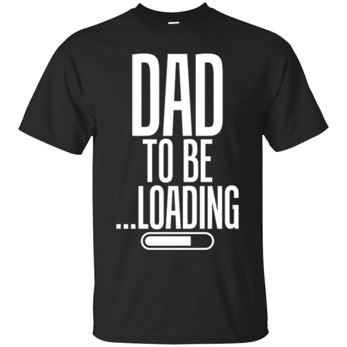 Dad To Be Loading First Time Dad Tshirt - Mens Funny Dad Tee