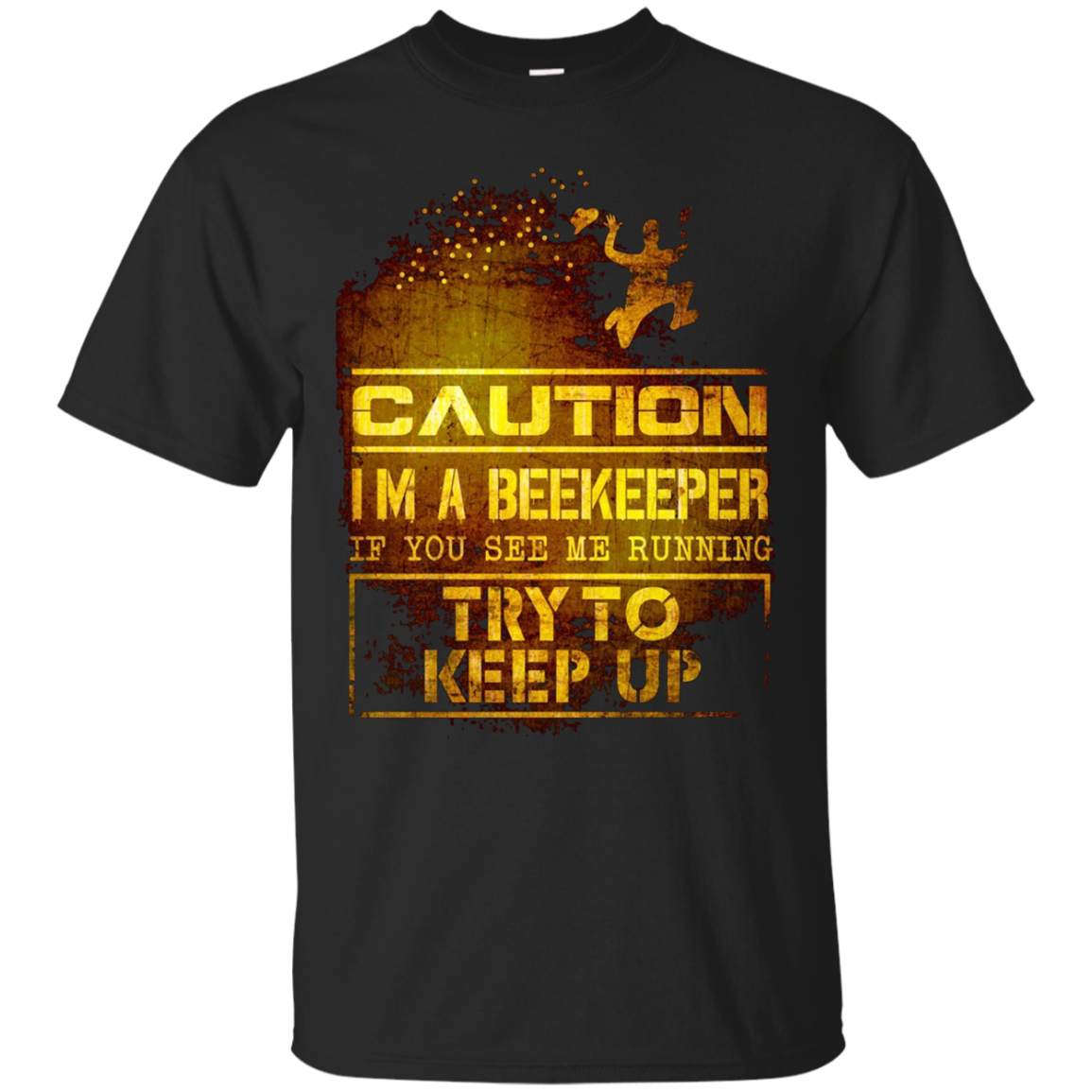 Caution Beekeeper - Funny Beekeepers T-shirt Gift