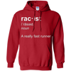 Image of Racist A Really Fast Runner Definition Funny Joke Shirt