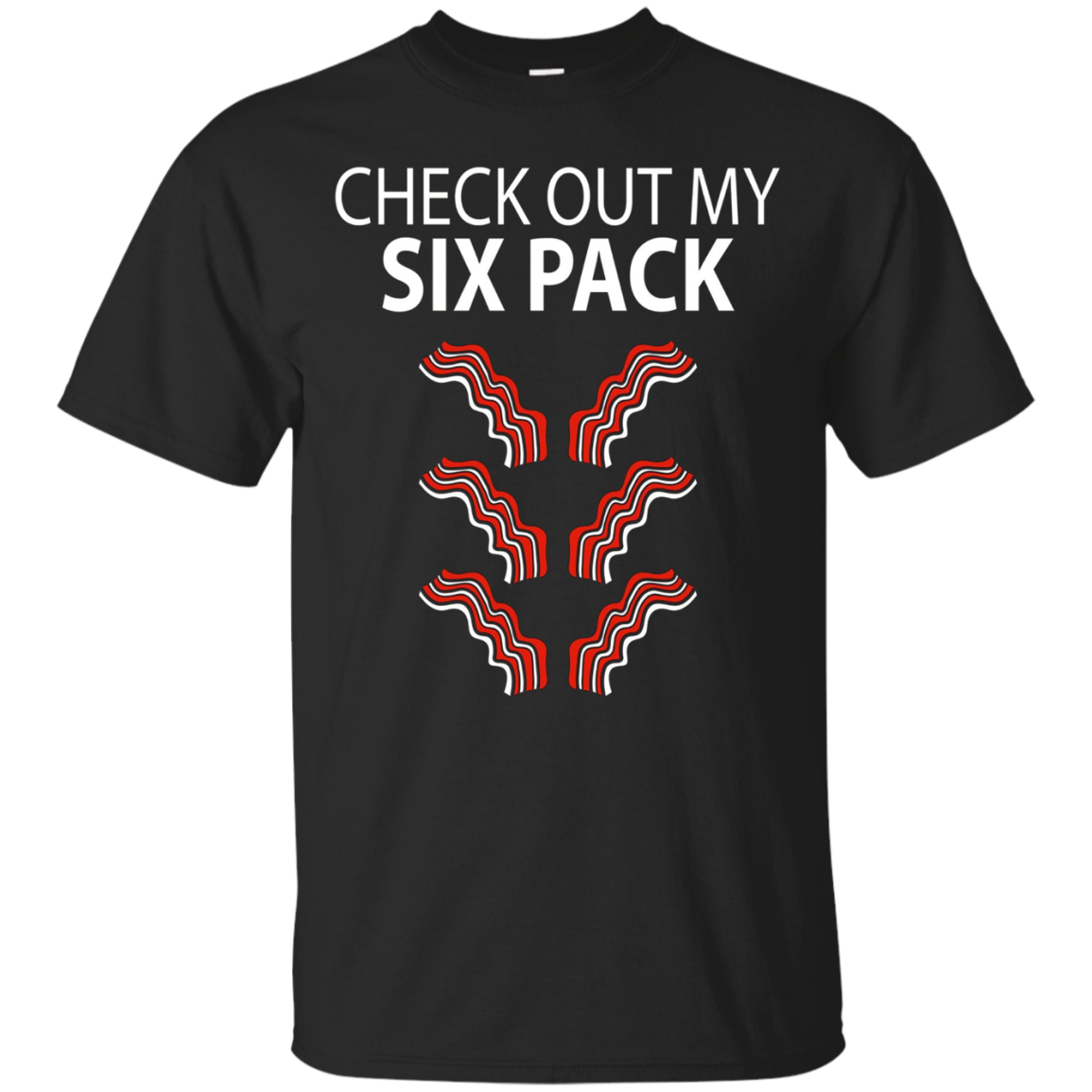 Check Out My Six Pack Funny Bacon T Shirt Simple