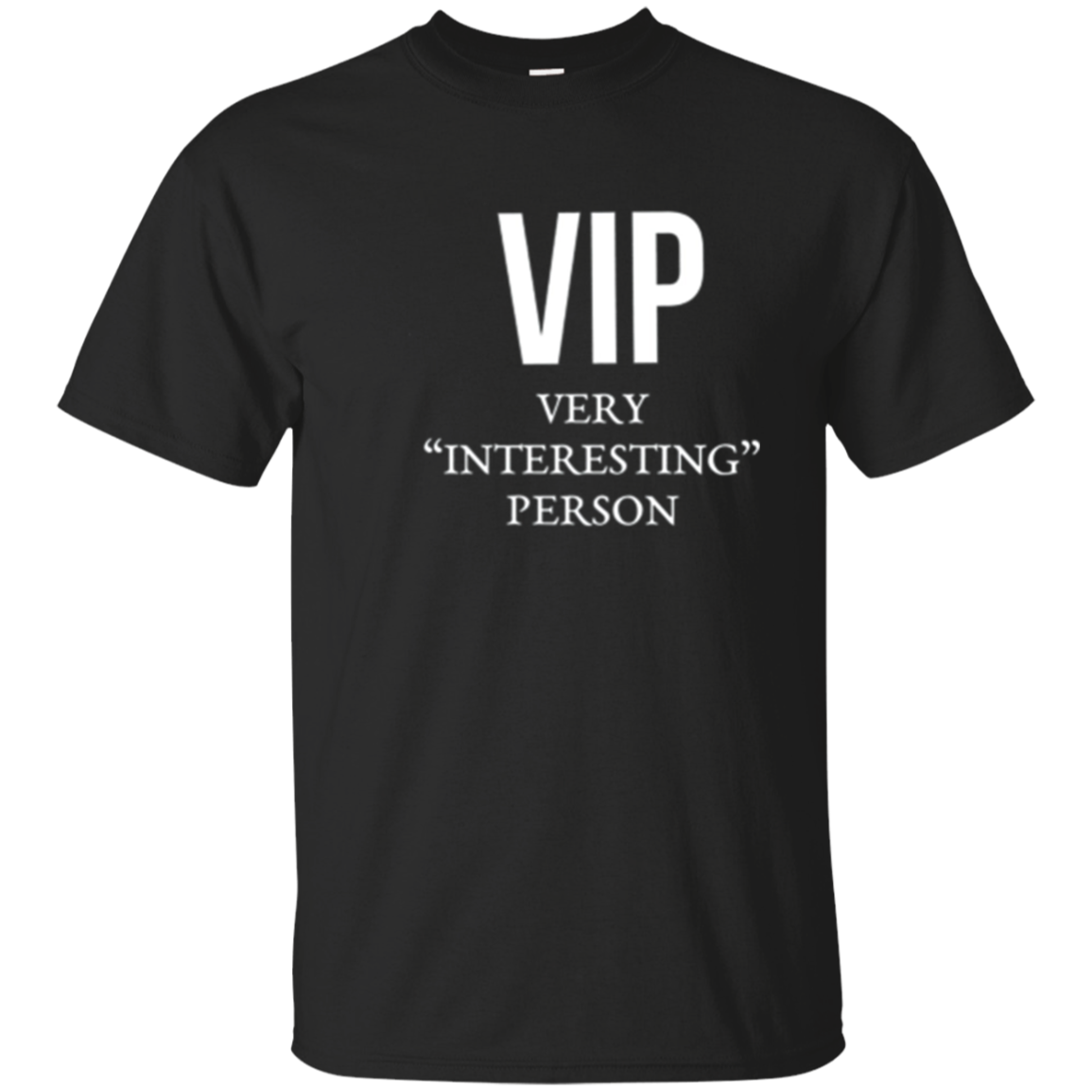 Womens VIP Very Interesting Person funny ironic T Shirt