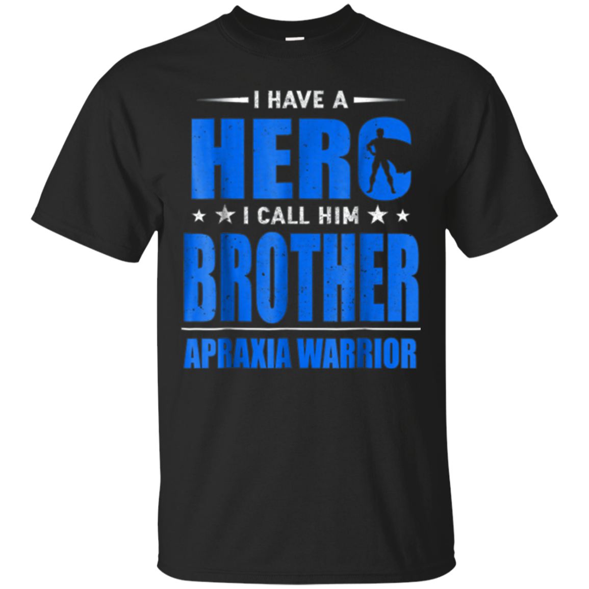 For my brother, Apraxia warrior t shirt