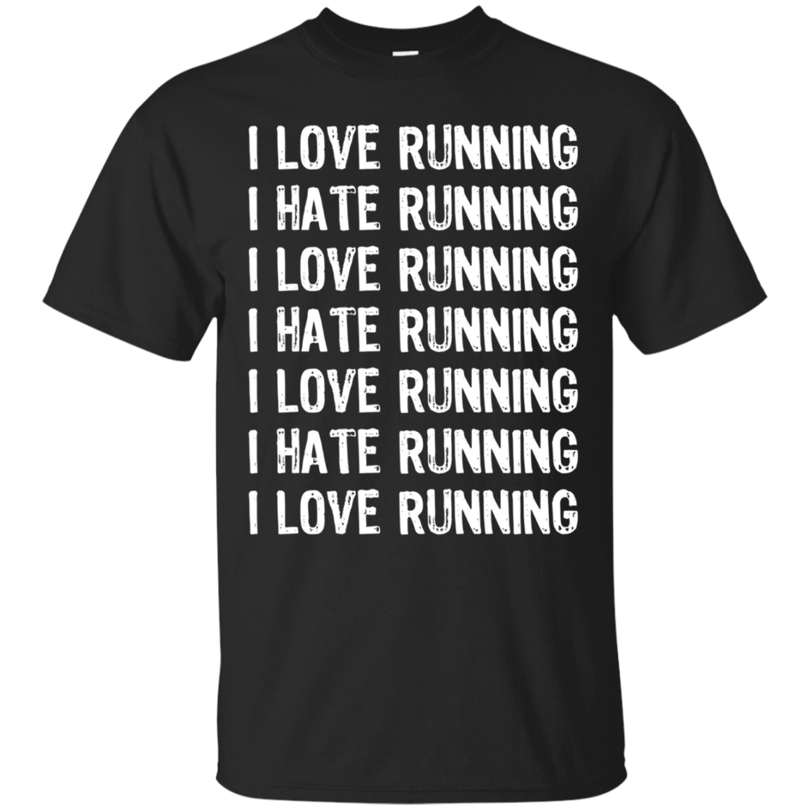 I Love Running I Hate Running T-Shirt