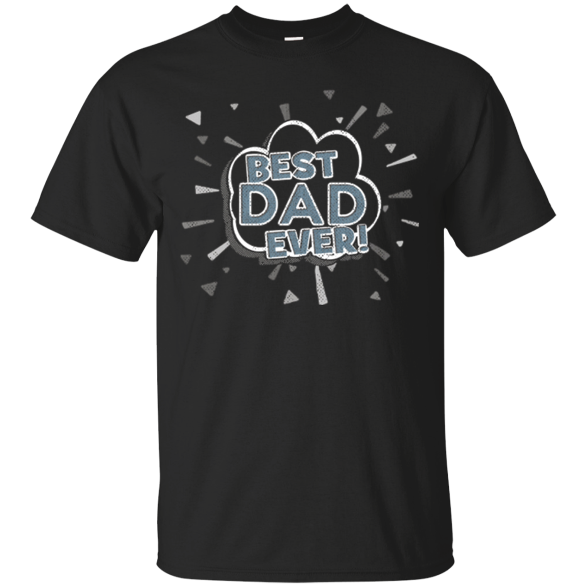 Best Dad Ever Shirt Funny Fathers Day Gift