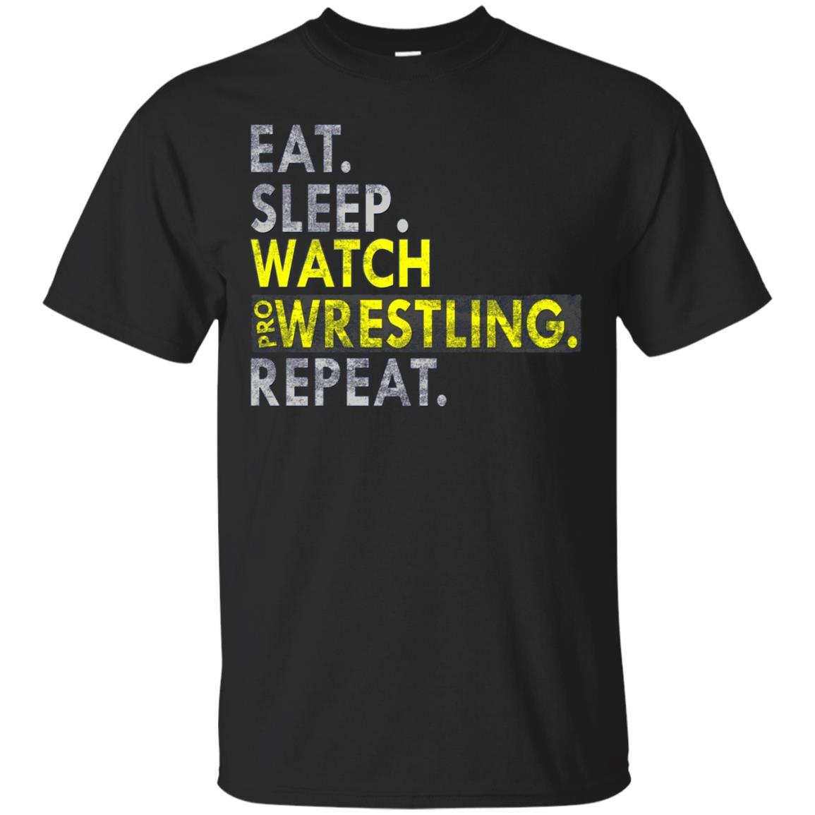 Eat Sleep Watch Pro Wrestling Repeat Gift Long Sleeve Shirt