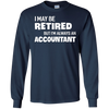Image of I May Be Retired but I'm Always an Accountant T-shirt