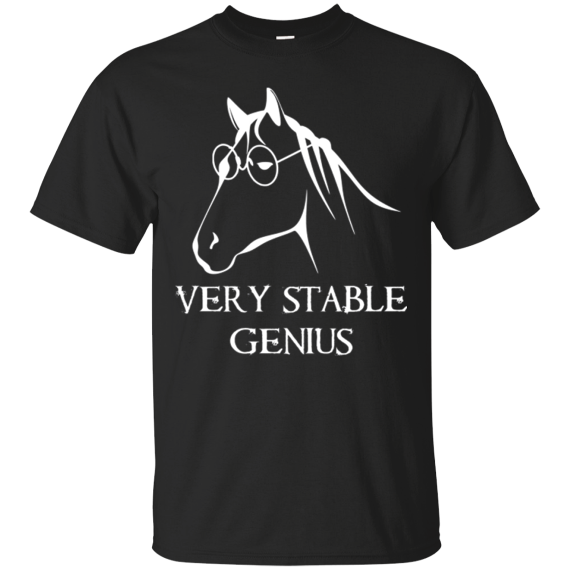 Very Stable Genius - Horse with Glasses | Funny Parody Shirt
