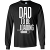Image of Dad To Be Loading First Time Dad Tshirt - Mens Funny Dad Tee