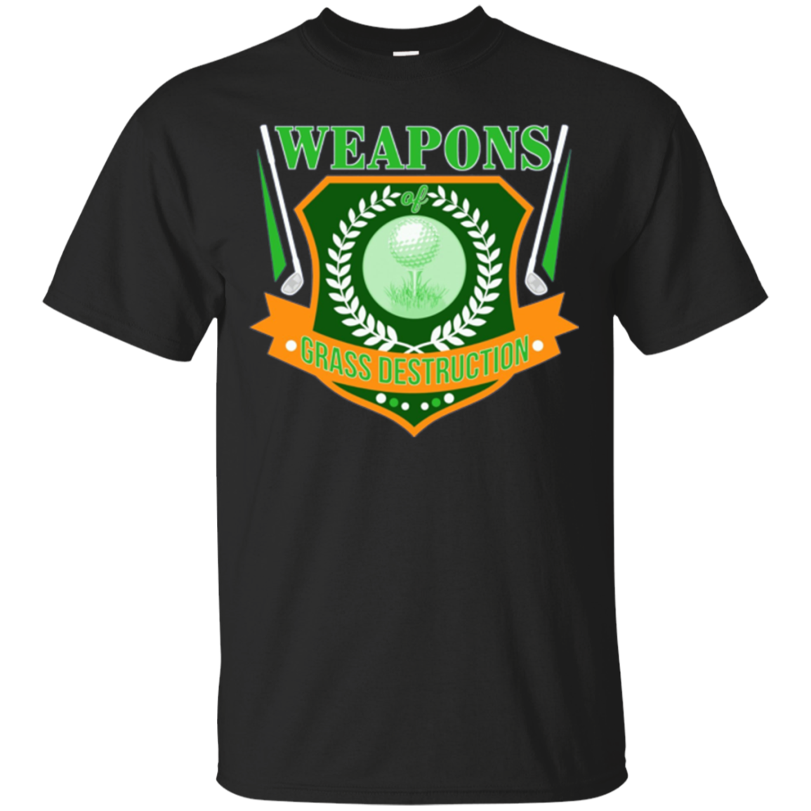 Weapons of GRASS Destruction Golf shirt - Golfing t-shirt