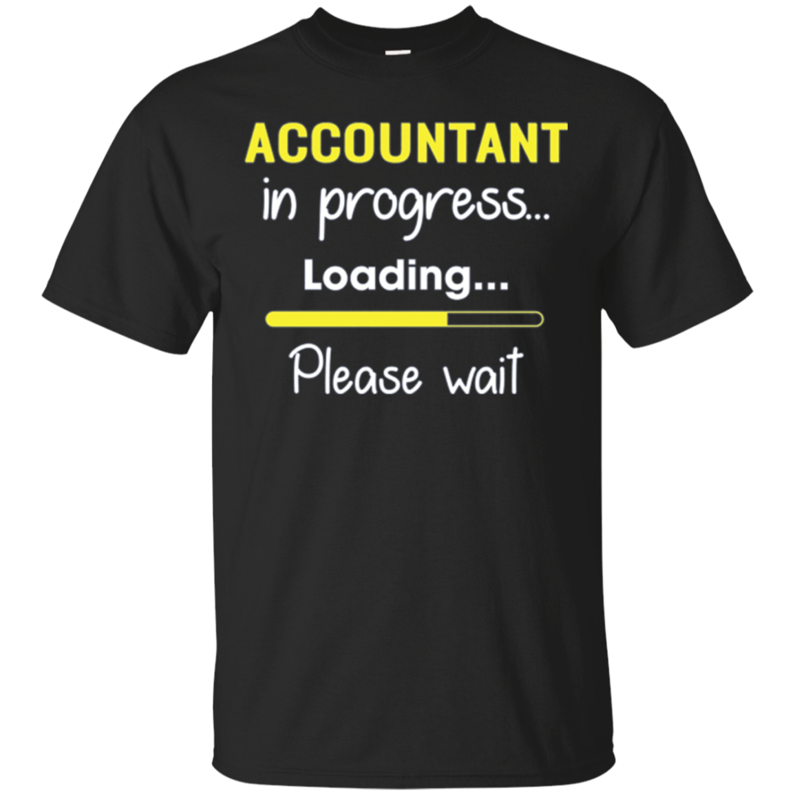 Accountant In Progress Loading Please Wait Long Sleeve Shirt