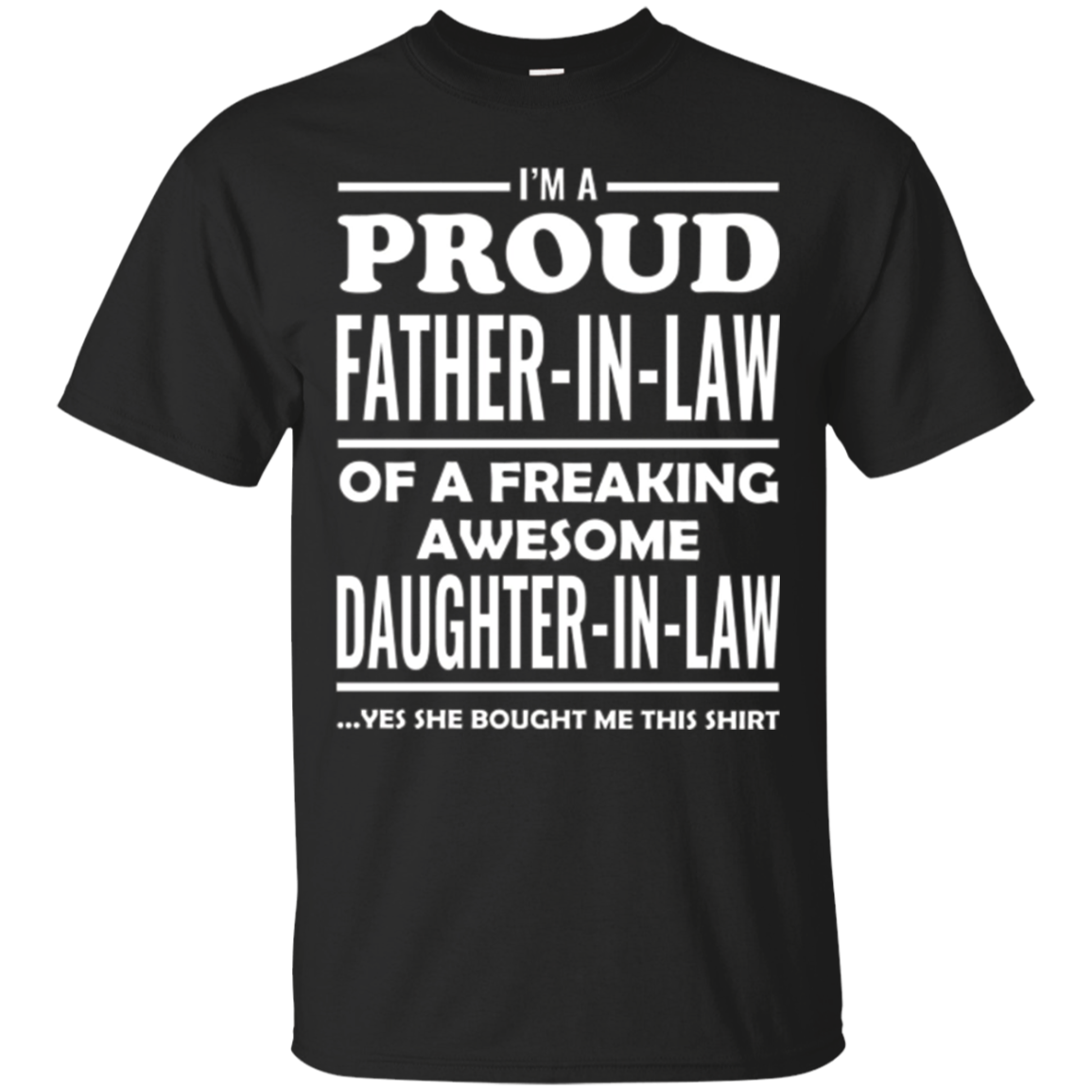 Mens I'm A Proud Father In Law Awesome Daughter In Law T-Shirt
