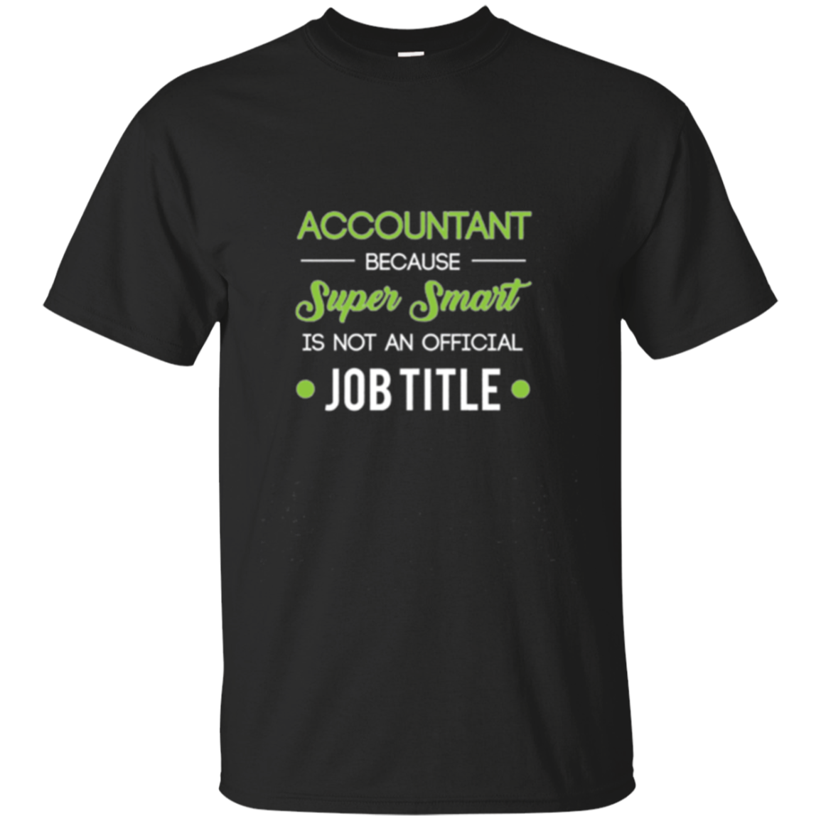 Funny Accountant CPA Long Sleeve Shirt Gift - Job Title
