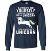 Image of Always be a Yourself Unless you can be a Unicorn T-Shirt