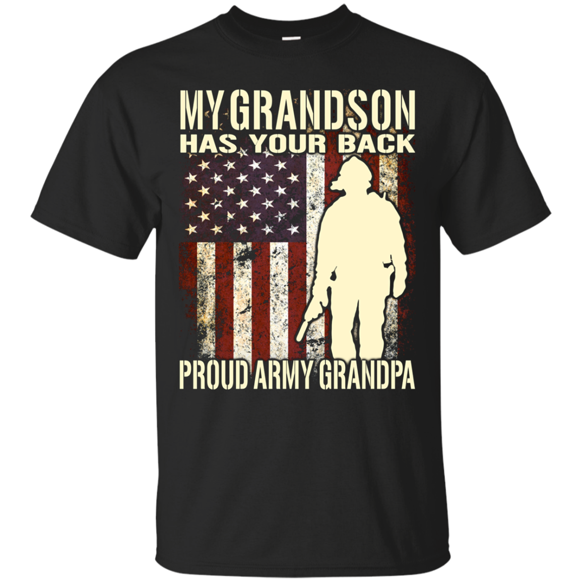 My Grandson Has Your Back Proud Army Grandpa T-Shirt