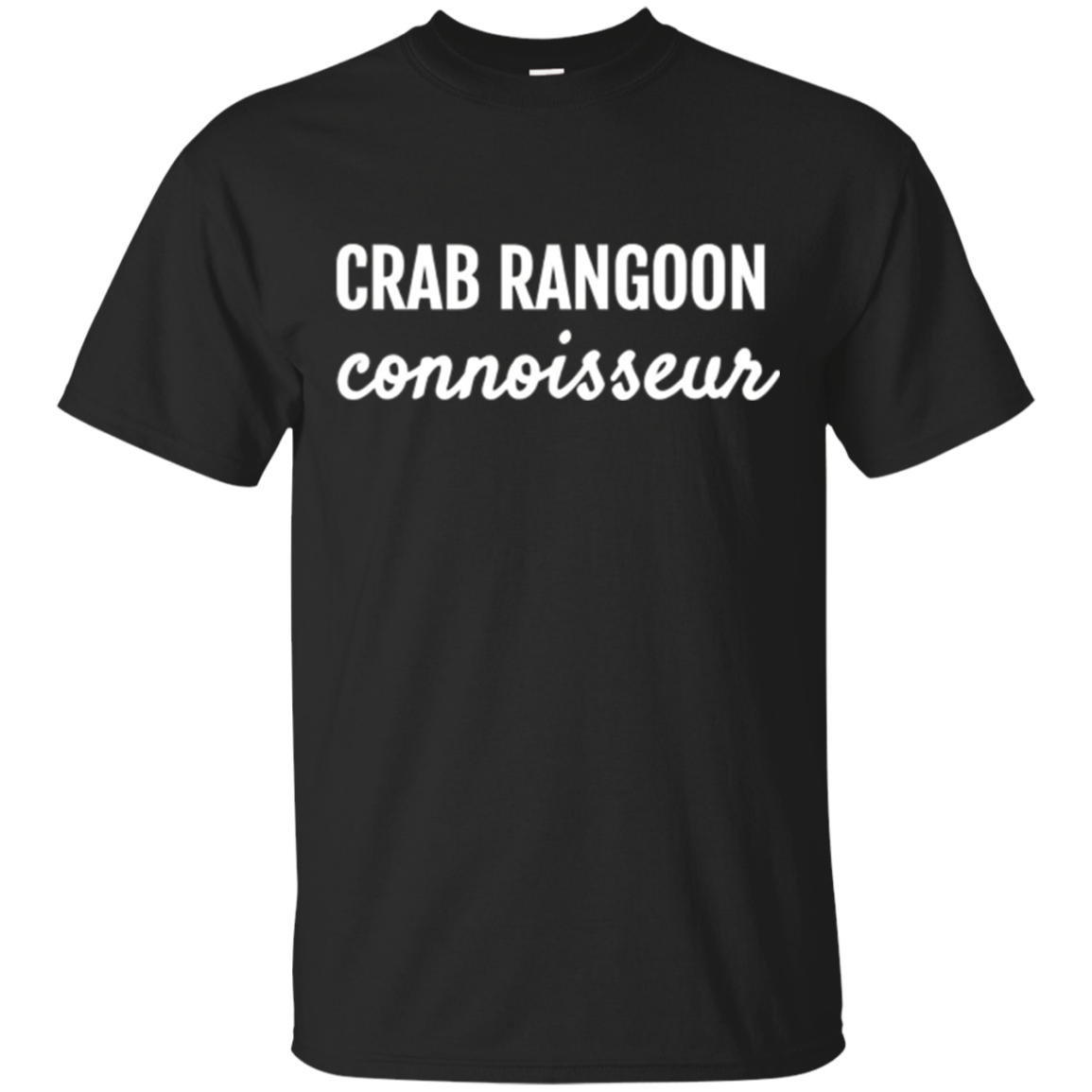 Crab Rangoon Connoisseur Chinese Food Lovers T shirt