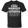 Image of Being A Stage Manager Like The Bike Is On Fire TShirt