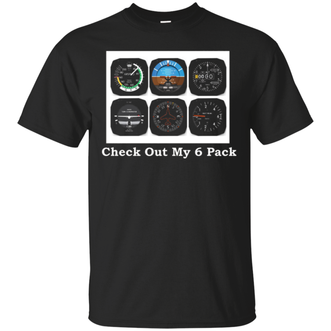 Aviation Airplane T-Shirt - Instrument Check Out My 6 Pack