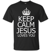 Image of Keep Calm Jesus Loves You T-Shirt