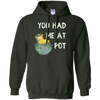 Image of You Had Me At Pot | Funny St Patricks Day Shirt for Stoners