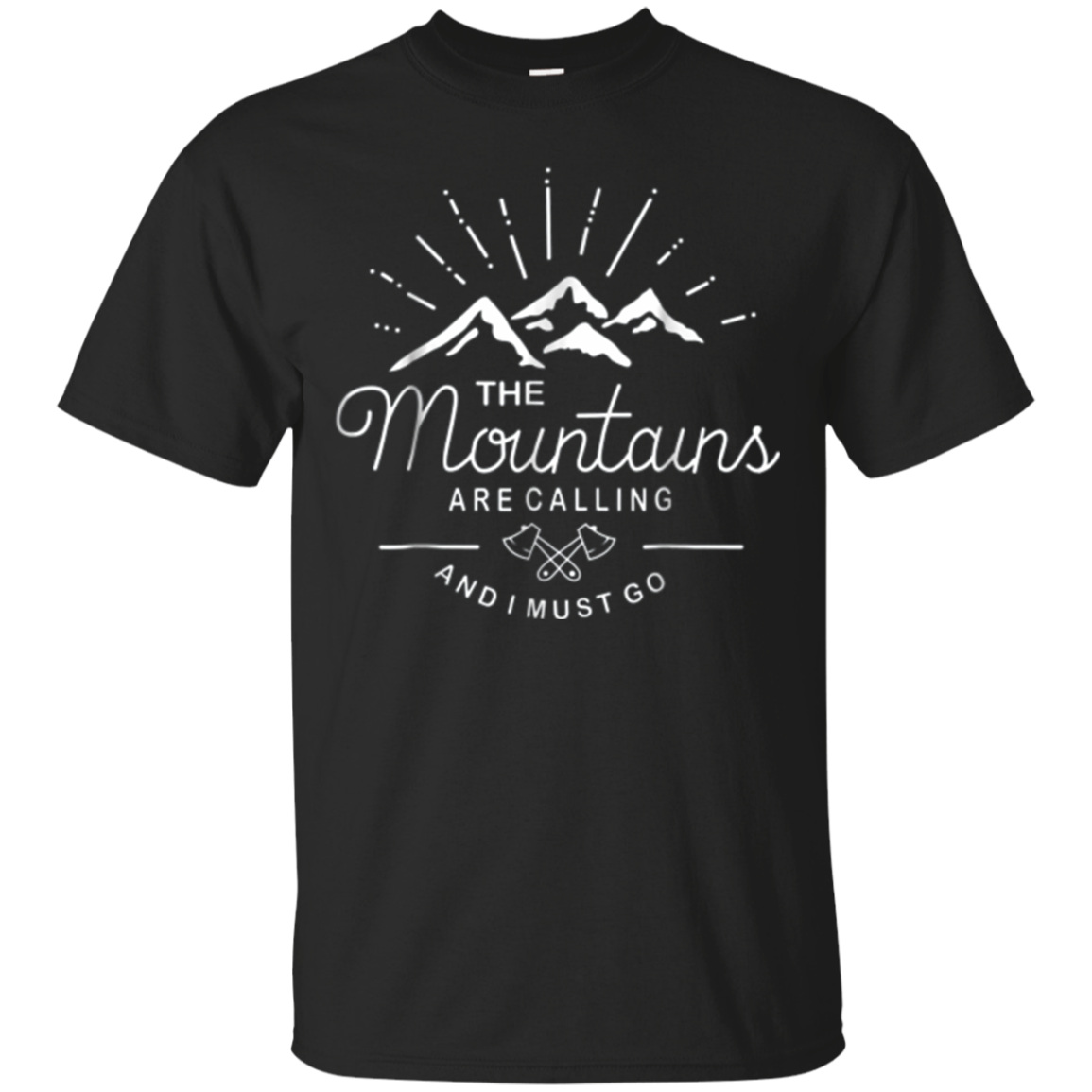 The Mountains Are Calling and I Must Go Wanderlust T-Shirt