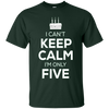 Image of Kids I Can't Keep Calm I'm Only Five T-Shirt Birthday Gift 5 Year