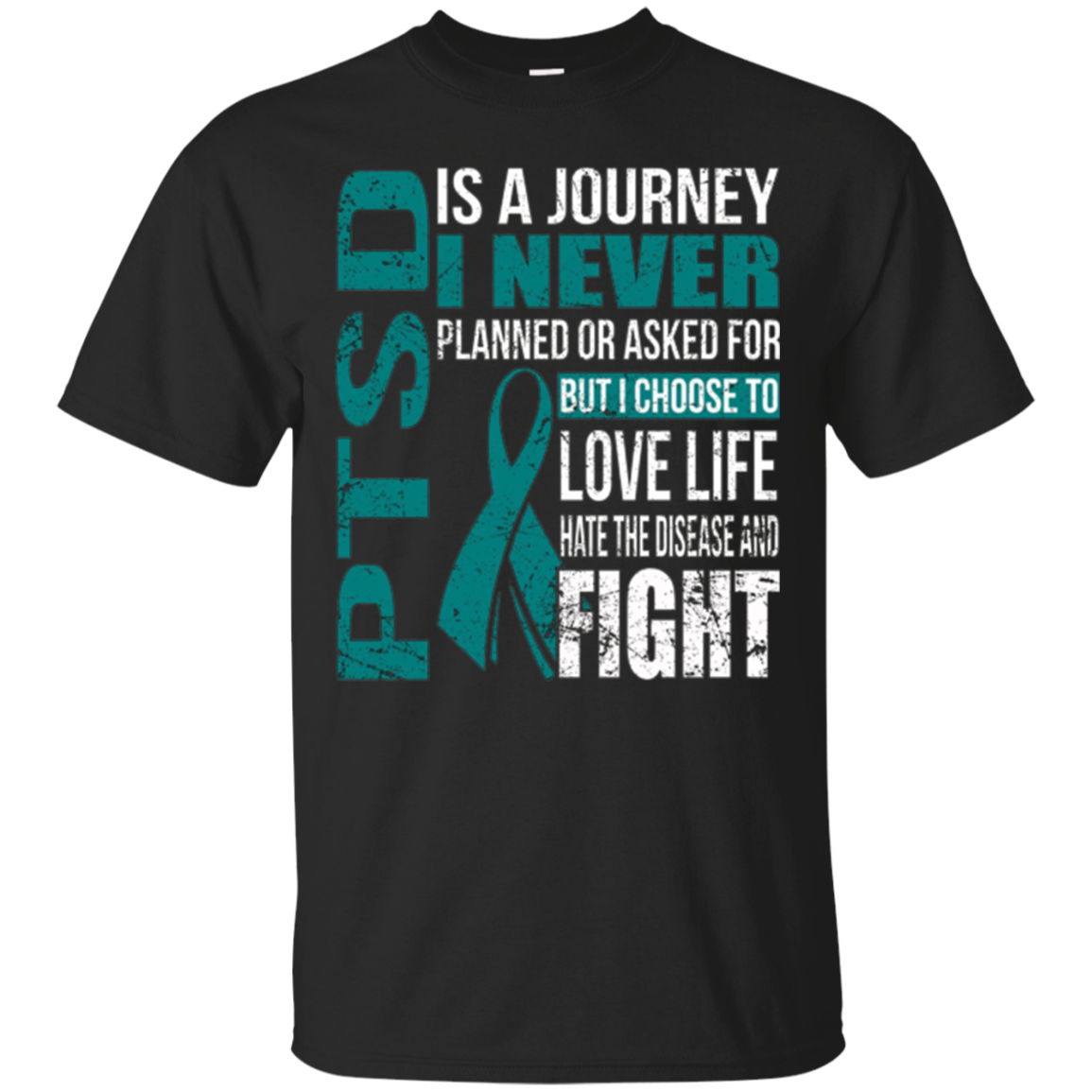 PTSD is a journey i choose to fight t shirt