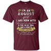 Image of I'm An August Girl T-Shirt Leo Birthday Gift Shirt