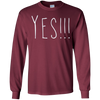Image of Will You Be Mine? Yes! T-Shirt Valentines Day Long Sleeve