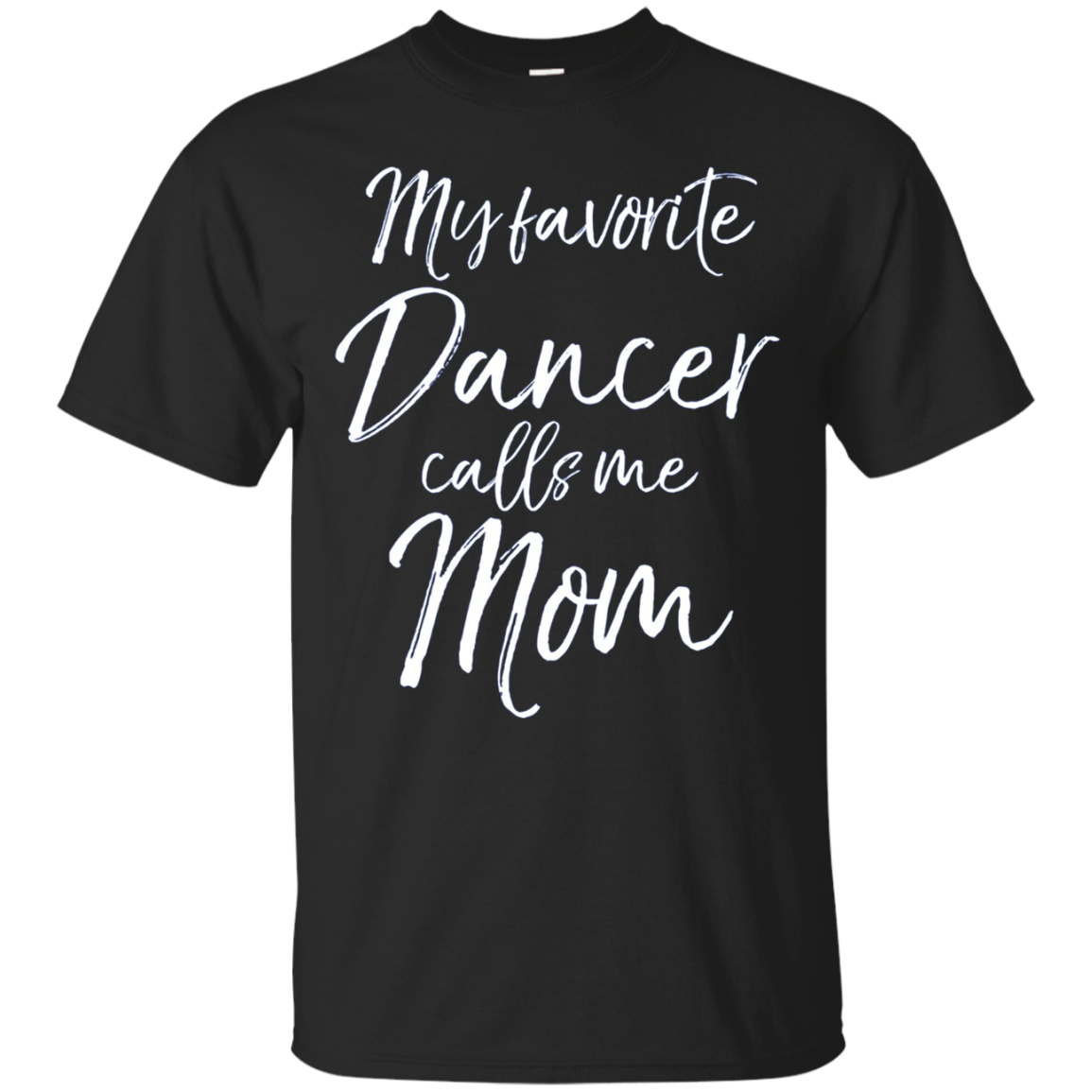 My Favorite Dancer Calls Me Mom Long Sleeve Shirt Dancing