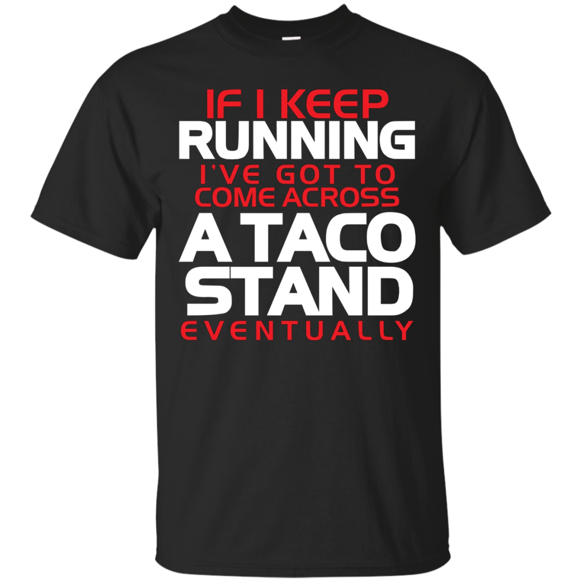 A Taco Stand Funny Running For Runner Taco Lovers Gift Shirt