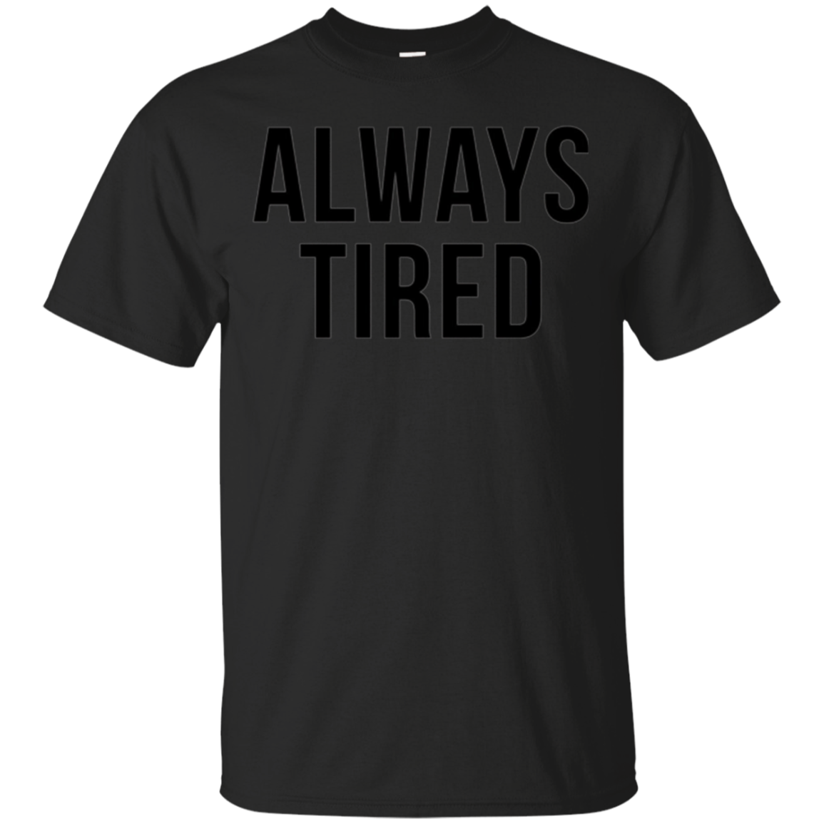 Always Tired Funny Mommy New Parents Hipster Puns Tee Shirt