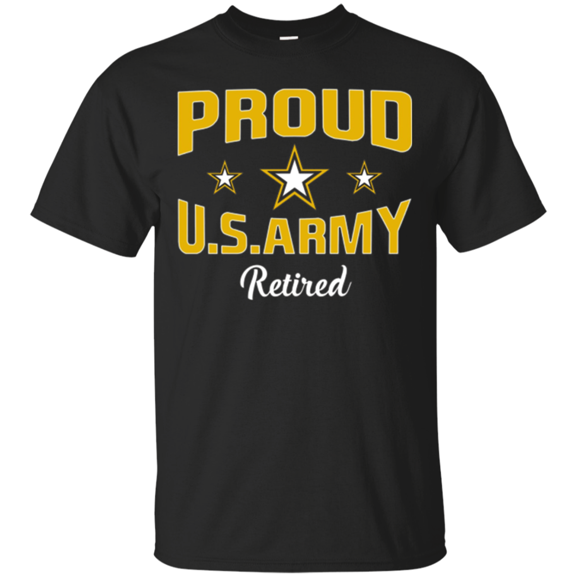 Proud U.S. Army Retired T-Shirt