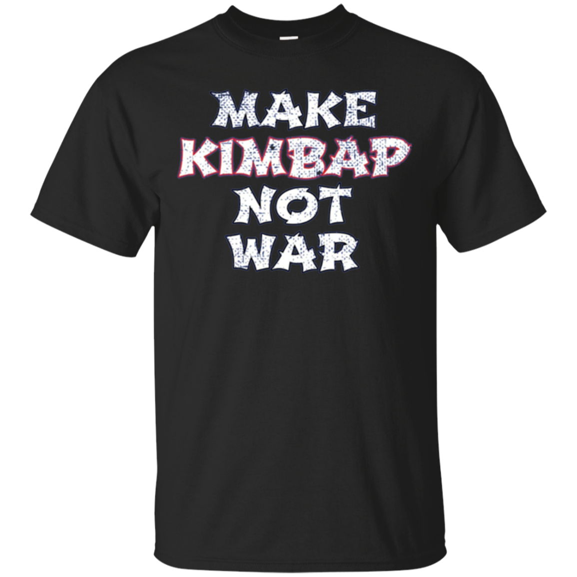 Make Kimbap Not War World Peace K-Pop Korea Tshirt