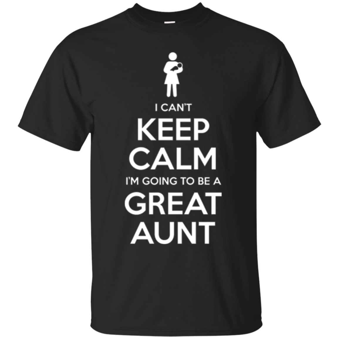 Can't Keep Calm Great Aunt Baby Announcement Tee