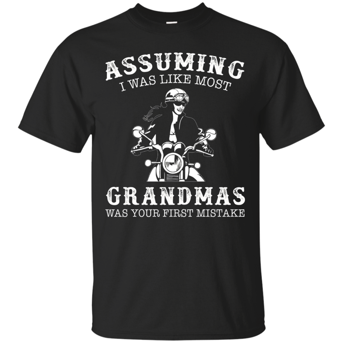 Assuming i was like most grandmas was first mistake - biker