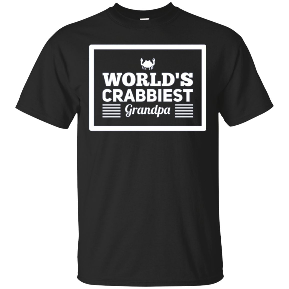 World's Crabbiest Grandpa Funny Gift Tshirt, Grouchy Gramps