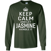 Image of Keep Calm Let Jasmine Handle It Funny Gift Name T-shirt